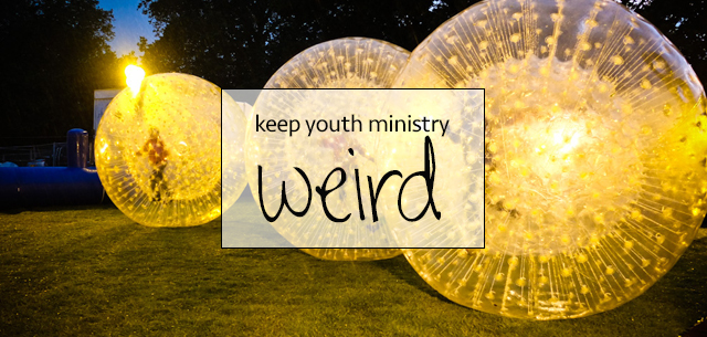 keep-youth-ministry-weird